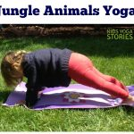 Jungle Animal Yoga for Kids