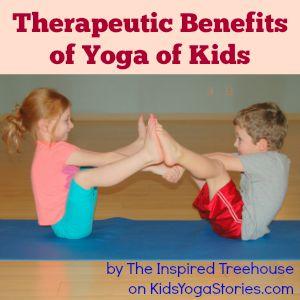 Therapeutic Benefits of Yoga | Kids Yoga Stories