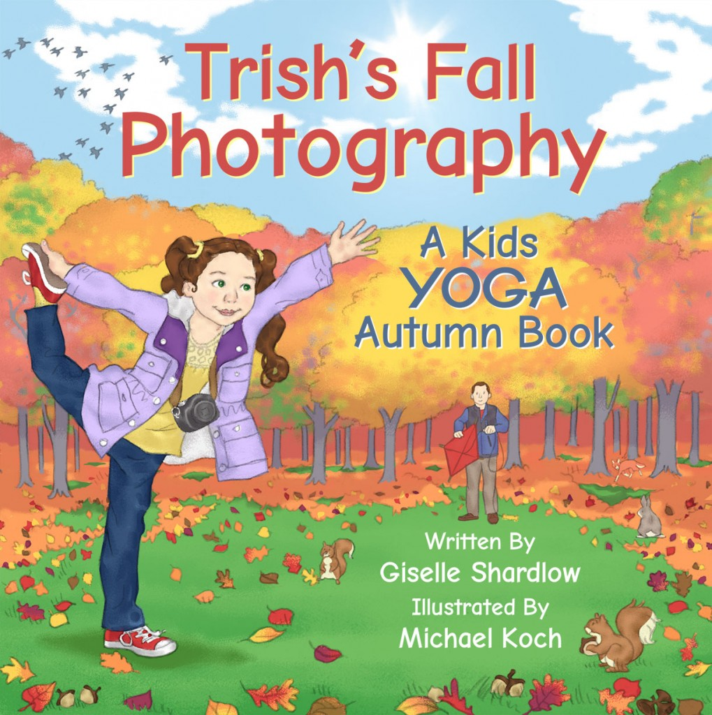 Trish's Fall Photography fall yoga book | Kids Yoga Stories