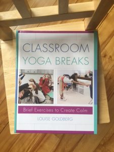 Classroom Yoga Breaks book by Louise Goldberg