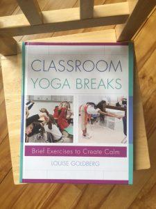 Classroom Yoga Breaks book by Louise Goldberg