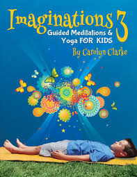 Imaginations 3 Guided Meditations for Kids
