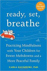 Ready, Set, Breathe by Carla Naumburg