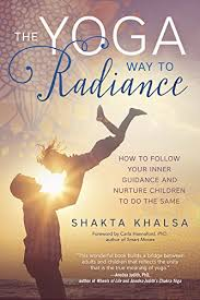 Yoga Way to Radiance by Shakta Khalsa