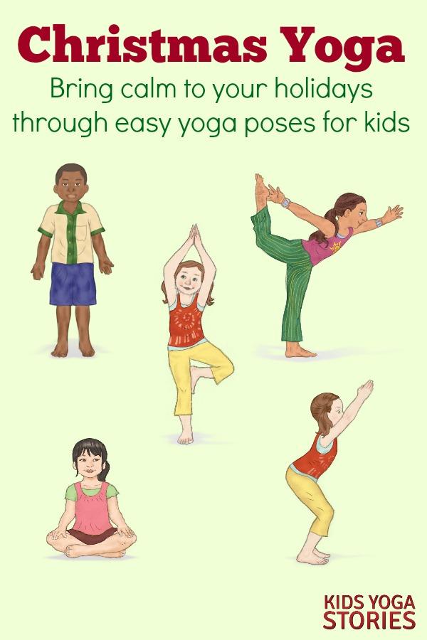 Christmas Yoga Poses for Kids | Kids Yoga Stories