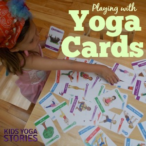 How to play with Yoga Cards for Kids | Kids Yoga Stories