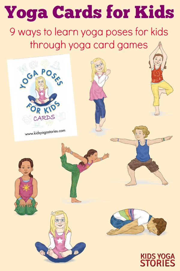 How To Play With Yoga Cards For Kids Kids Yoga Stories Yoga