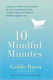 10 Mindful Minutes book by Goldie Hawn