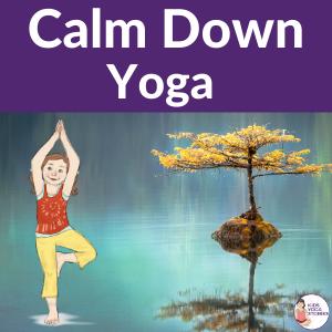 calm emotions yoga | Kids Yoga Stories