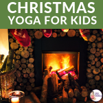 Chritstmas yoga poses, holiday yoga, kids christmas activities | Kids Yoga Stories