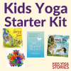 Kids Yoga Starter Kit: 11 kids yoga resources | Kids Yoga Stories
