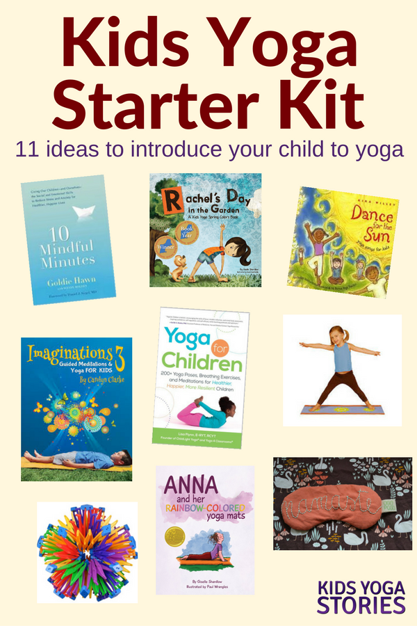 Kids Yoga Starter Kit: 11 gift ideas to introduce your children to yoga | Kids Yoga Stories