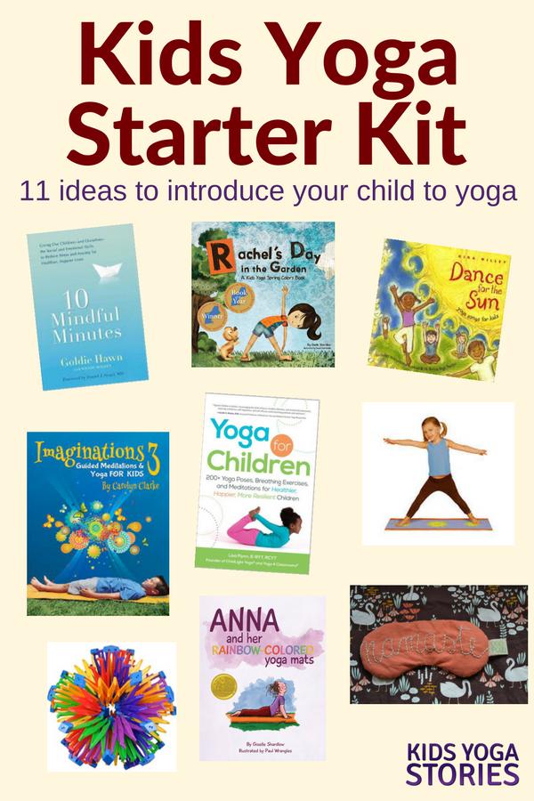 Kids Yoga Starter Kit: 11 gift ideas to introduce your children to yoga | Kids Yoga Stories