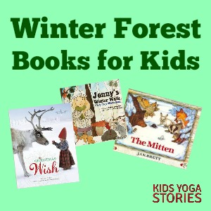 Winter Forest Books for Kids | KIds Yoga Stories