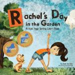 Award-Winning Rachel's Day in the Garden yoga book | Kids Yoga Stories