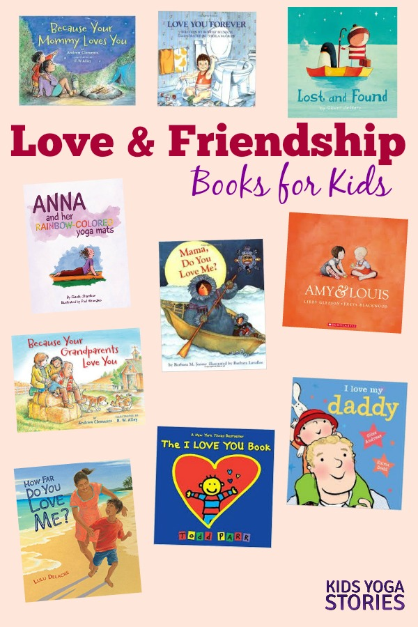 Love and Friendship Books for Kids | Kids Yoga Stories