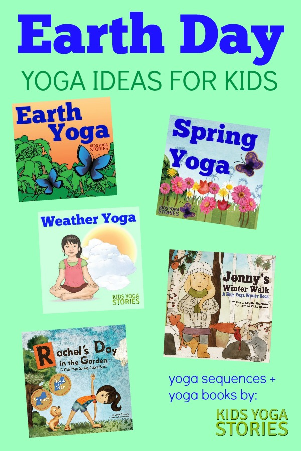 Earth Day Ideas for Kids Yoga, including yoga sequences and yoga books for kids | Kids Yoga Stories