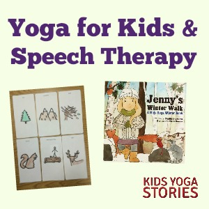 Yoga And Speech Therapy Kids Yoga Stories Yoga Resources For Kids