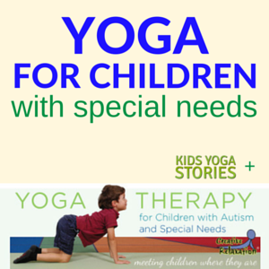 Yoga for Children with Autism and Special Needs | Kids Yoga Stories