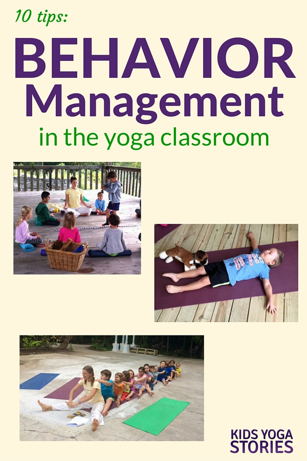 10 Tips: Behavior Management for the Yoga Classroom | Kids Yoga Stories