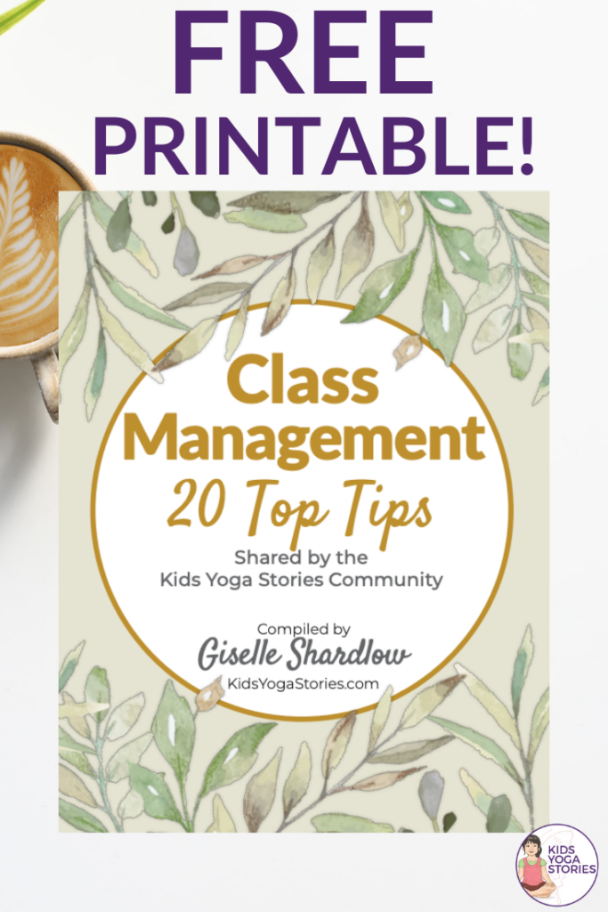 Free Tips! Class Management 20 Top Tips | Kids Yoga Stories