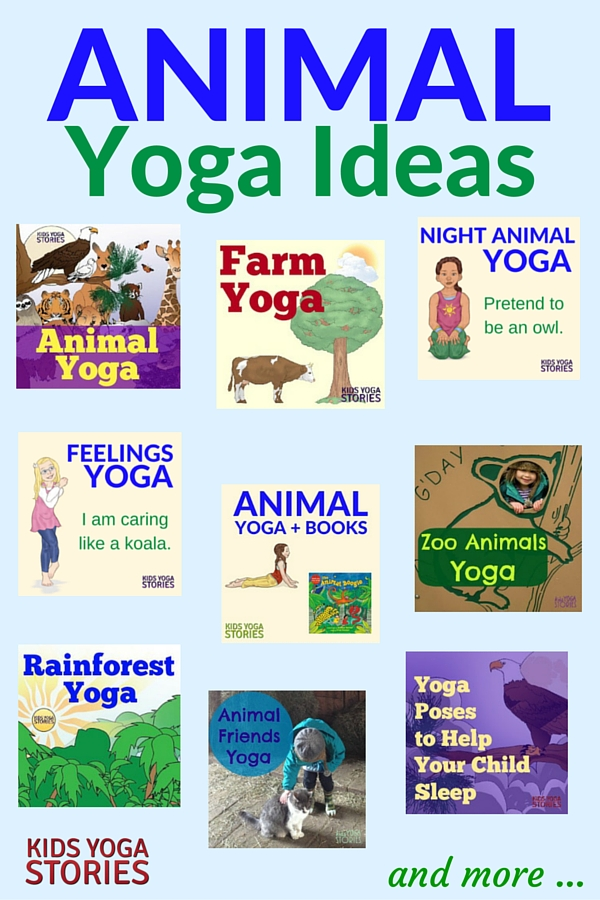 Collection of Animal Yoga Ideas for Kids | Kids Yoga Stories