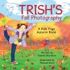 Trish's Fall Photography yoga book | Kids Yoga Stories