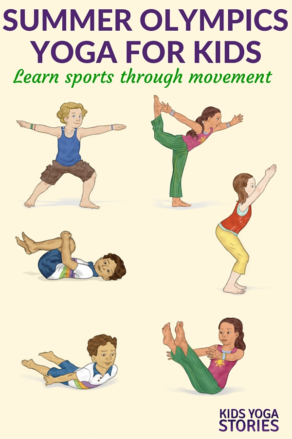 Summer Olympics for Kids: yoga poses for kids inspired by various sports | Kids Yoga Stories