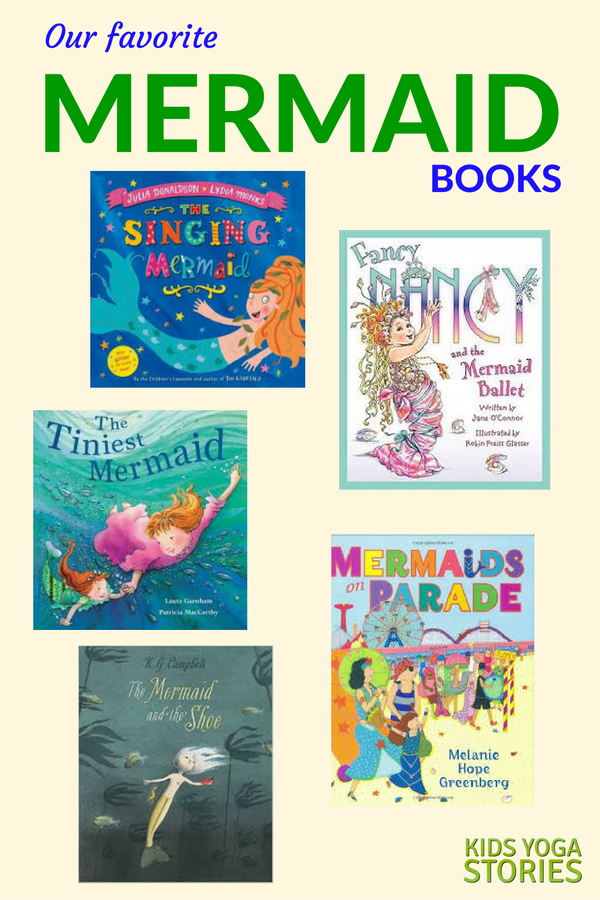 Our favorite mermaid books for kids | Kids Yoga Stories