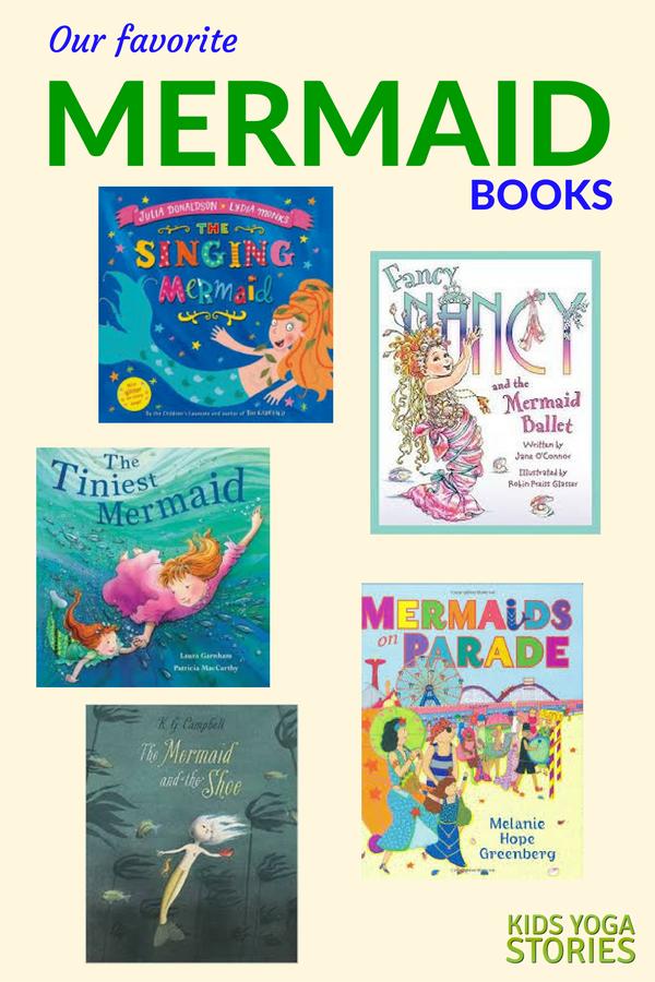 Our favorite mermaid books for kids | Kids Yoga Stories