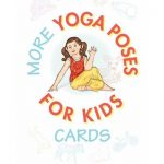 Release of new More Yoga Poses for Kids Cards[Press Release]
