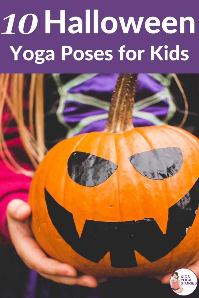 10-Halloween-Yoga-Poses-for-Kids- Kids Yoga Stories