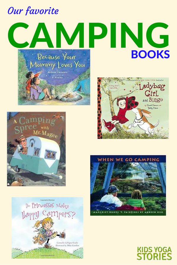 Our 10 favorite camping books for kids   Kids Yoga Stories