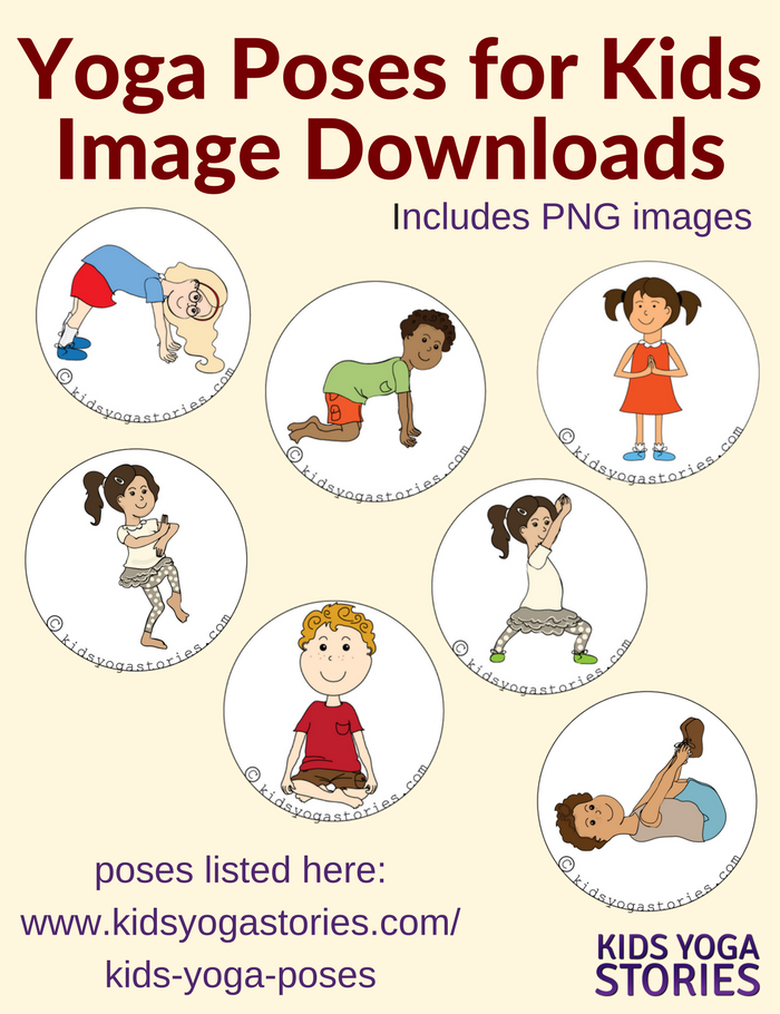 Yoga Poses for Kids Image Downloads | Kids Yoga Stories