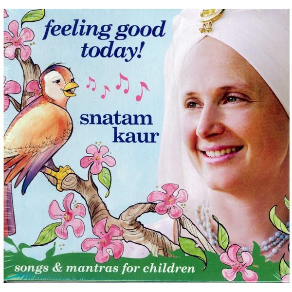 Feeling Good Today CD by Snatam Kaur