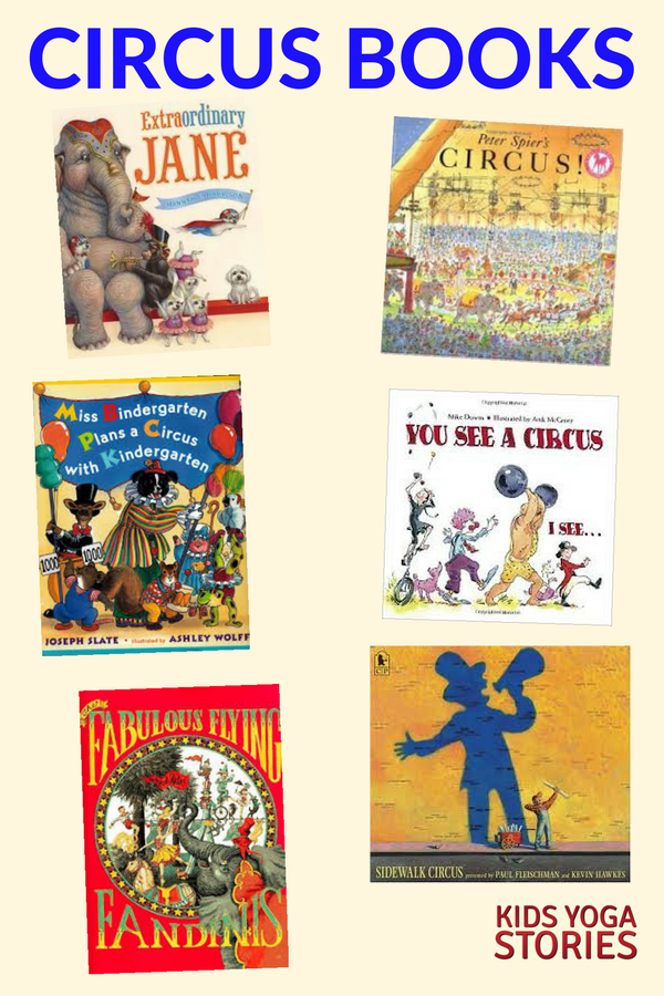 Our favorite Circus Books for Kids | Kids Yoga Stories