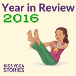 Kids Yoga Stories 2016 Year in Review