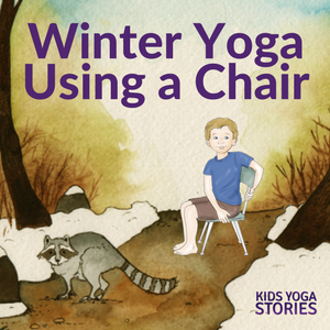 5 Winter Yoga Poses for Kids Using a Chair   Kids Yoga Stories