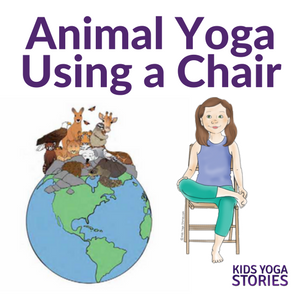 5 Yoga Animal Poses Using a Chair for your classroom or homeschool | Kids Yoga Stories