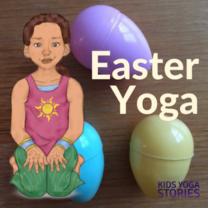 Easter yoga poses + Easter yoga games for kids | Kids Yoga Stories