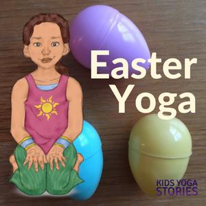 Easter yoga poses + Easter yoga games for kids | Kids Yoga Stories