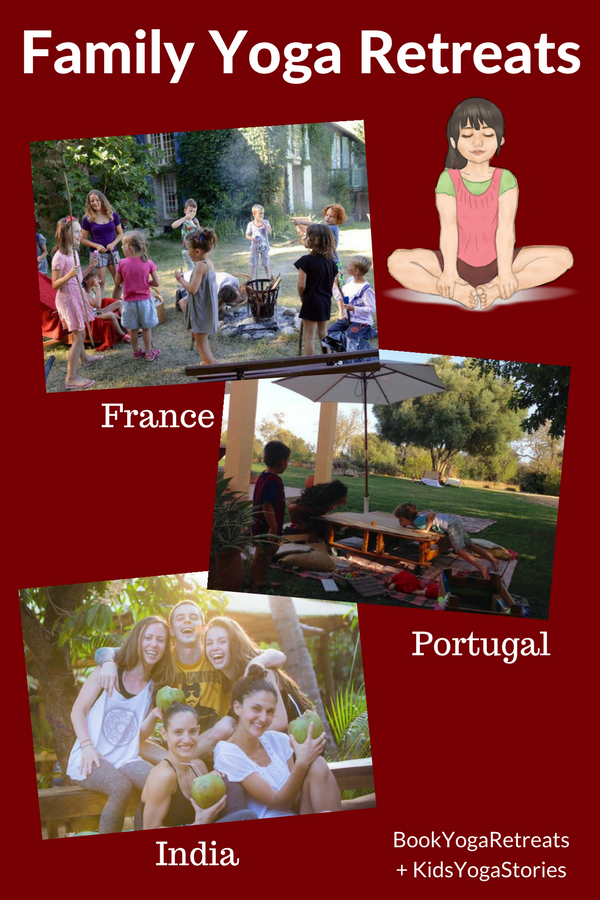 Family yoga retreat ideas to France, Portgual, and India through BookYogaRetreats.com | Kids Yoga Stories