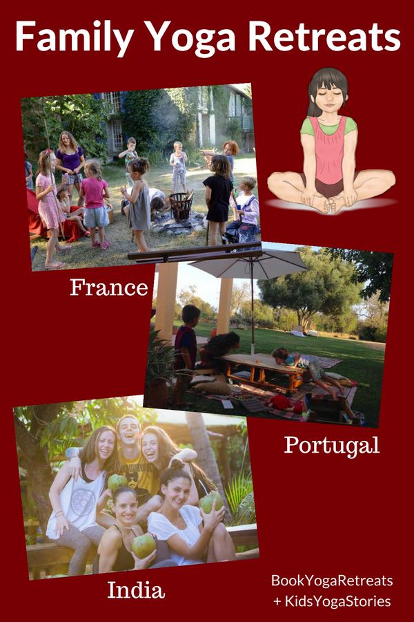 Family yoga retreat ideas to France, Portgual, and India through BookYogaRetreats.com | Kids Yoga Stories