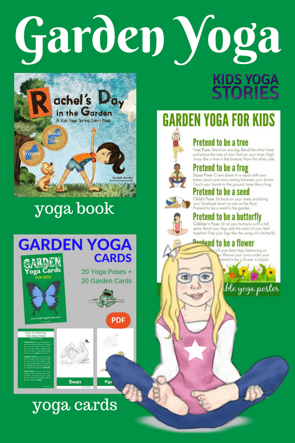 Garden Yoga Ideas for Kids (including garden yoga poster, garden yoga cards, and garden yoga book) | Kids Yoga Stories