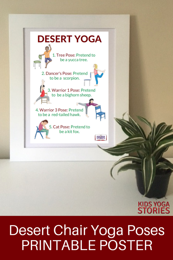5 Desert Yoga Poses Using a Chair in your classroom and homeschool - download your printable poster | Kids Yoga Stories