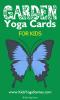 Garden Yoga Cards for Kids PDF Download | Kids Yoga Stories