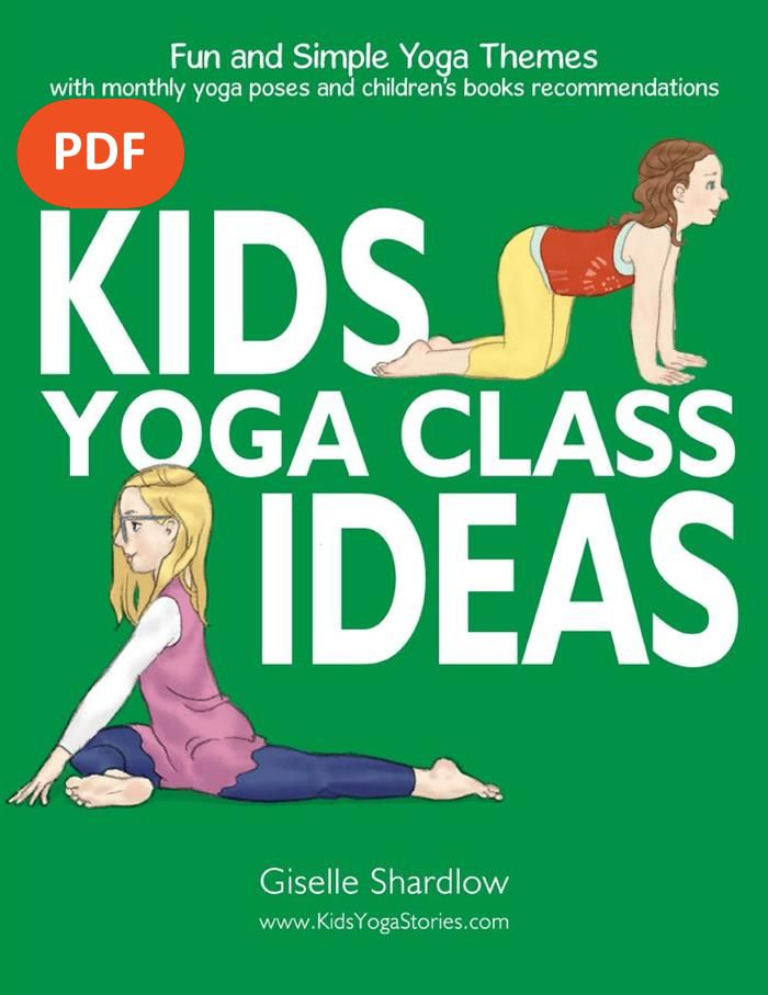 Kids Yoga Class Ideas Download, classroom yoga, kids yoga | Kids Yoga Stories