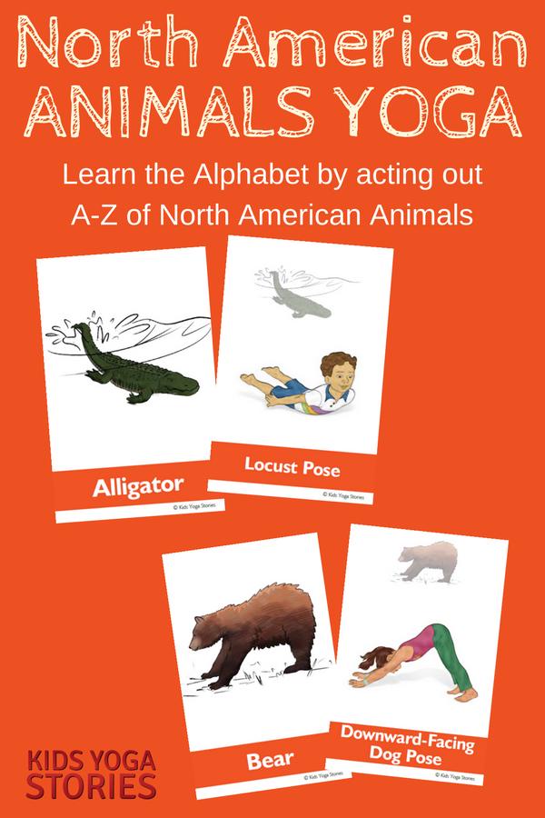 North American Animals Alphabet Yoga - learn the alphabet by acting out the A to Z of North American animals | Kids Yoga Stories