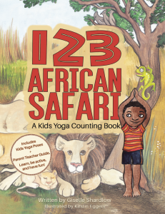 123 African Safari: A Kids Yoga Counting Book | Kids Yoga Stories
