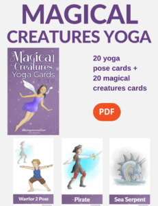 magical creatures yoga poses for kids | Kids Yoga Stories